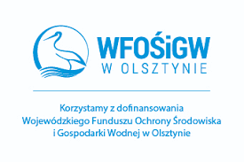 Korzystamy z dofinansowania Wojewódzkiego Funduszu Ochrony Środowiska i Gospodarki Wodnej w Olsztynie