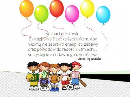 Dzień Dziecka- życzenia od Pani Anny Rogożyńskiej