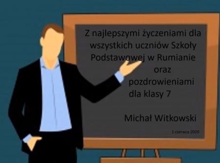 Dzień Dziecka - życzenia od Pana Michała Witkowskiego