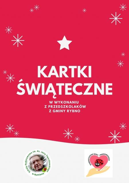Kartka Bożonarodzeniowa  w wykonaniu Przedszkolaków z Gminy Rybno